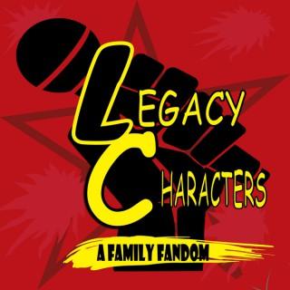Legacy Characters: A Family Fandom