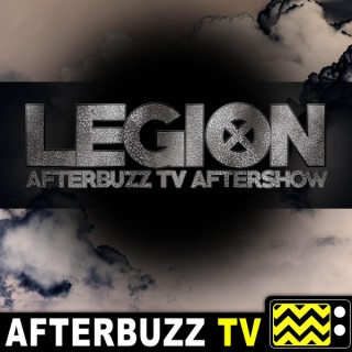 Legion Reviews and After Show - AfterBuzz TV