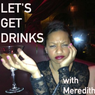 Let's Get Drinks