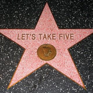 Let's Take Five