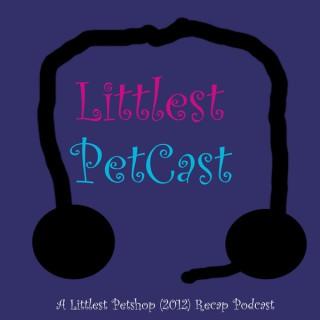 Littlest PetCast