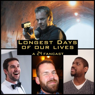 Longest Days of our Lives   24 Podcast