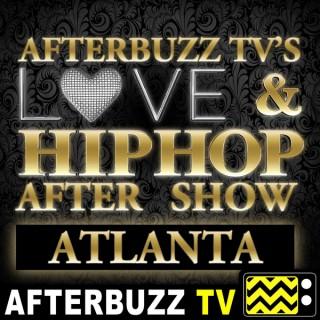 Love & Hip Hop Atlanta After Show - AfterBuzz TV