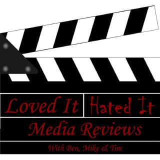 Loved it, Hated It Media reviews