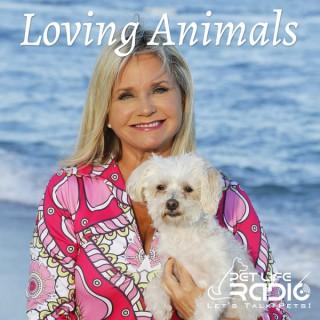 Loving Animals (formerly Be Humane)  on Pet Life Radio (PetLifeRadio.com)