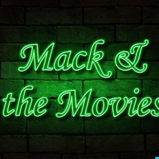 Mack & the Movies