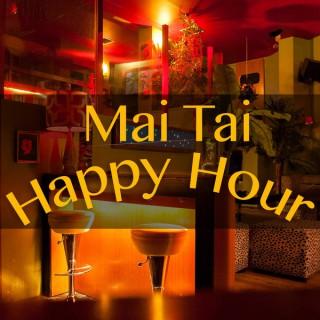 Mai Tai Happy Hour