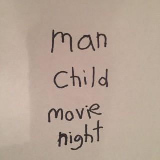 Man Child Movie Night
