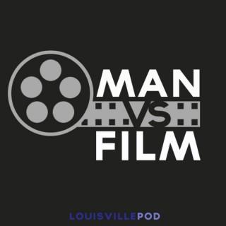 Man vs Film