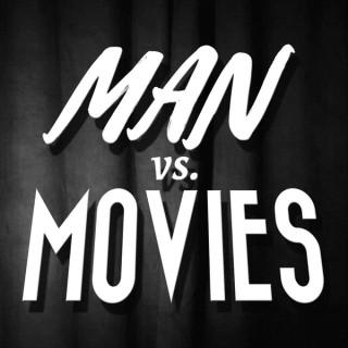 Man vs. Movies