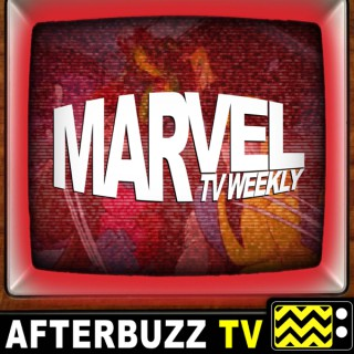 Marvel TV Weekly - AfterBuzz TV