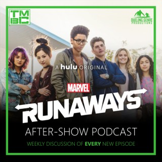 Marvel's Runaways After Show Podcast