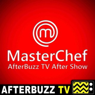 MasterChef Reviews & After Show - AfterBuzz TV