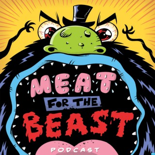 Meat For The Beast - Podcast