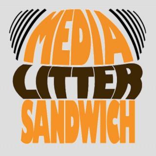 Media Litter Sandwich