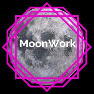 MoonWork Podcast