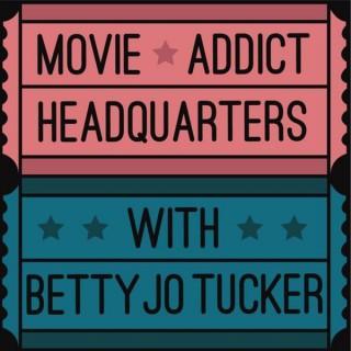 Movie Addict Headquarters