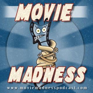 Movie Madness Podcast