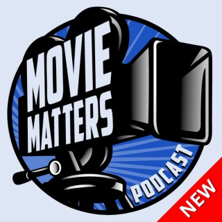 Movie Matters Podcast