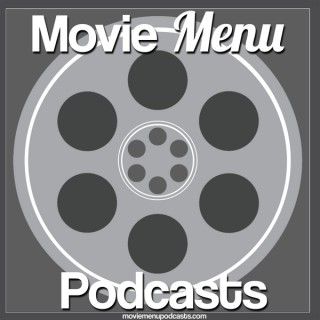 Movie Menu Podcasts