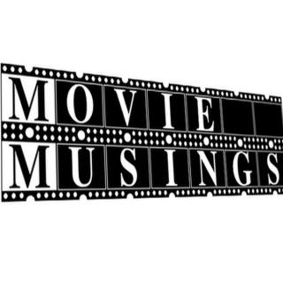 Movie Musing