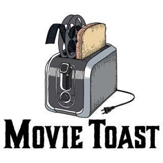 Movie Toast