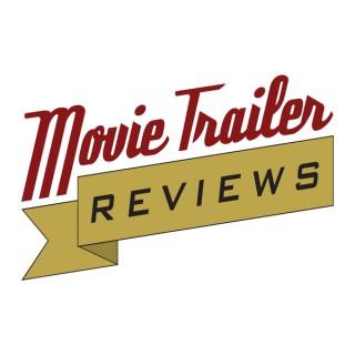 Movie Trailer Reviews