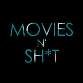 Movies N Sh*t