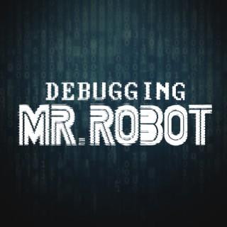 Mr. Robot Recap – ScreenJunkies Debugging Mr. Robot