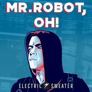 Mr. Robot, Oh!