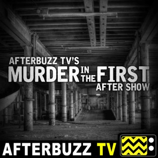Murder In The First Reviews & After Show