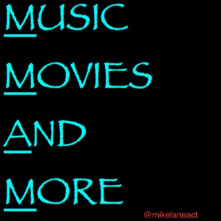 Music, Movies, and More
