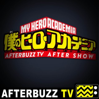 My Hero Academia Reviews and After Show - AfterBuzz TV