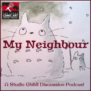 My Neighbour- A Ghibli Podcast