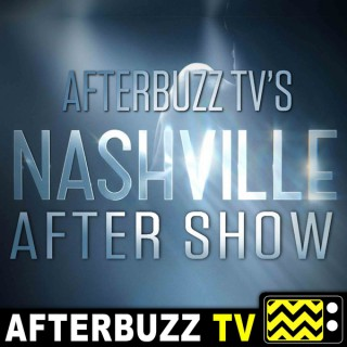 Nashville Reviews and After Show - AfterBuzz TV
