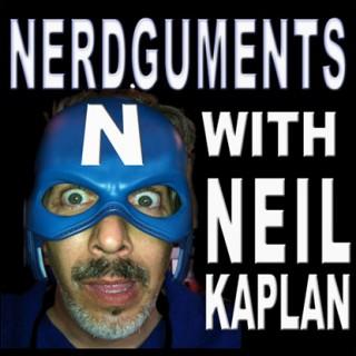Nerdguments with Neil Kaplan