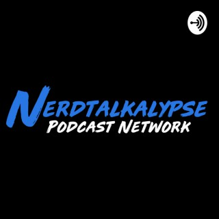 NERDTALKALYPSE! Geek News, TV and Movie Reviews