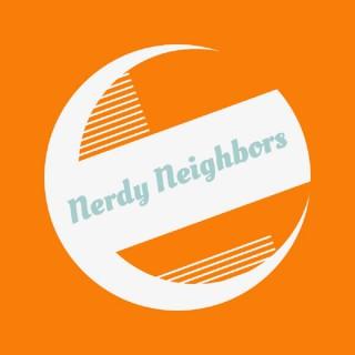 Nerdy Neighbors Pod