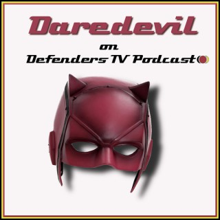 Netflix Marvel Daredevil on Defenders TV Podcast