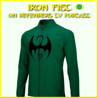 Netflix Marvel's Iron Fist on Defenders TV Podcast