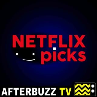 Netflix Picks - AfterBuzz TV