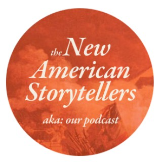 NEW AMERICAN STORYTELLERS