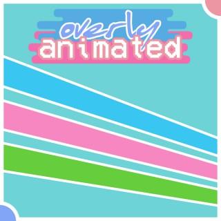New Powerpuff Girls Overly Animated Podcasts