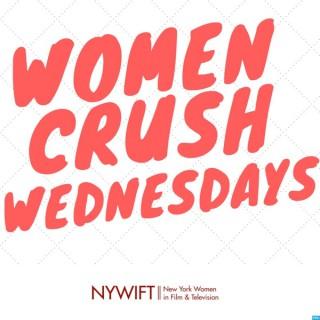 New York Women in Film and Television: Women Crush Wednesdays