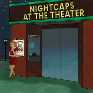 Nightcaps at the Theater