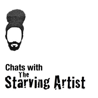 Chats with The Starving Artist