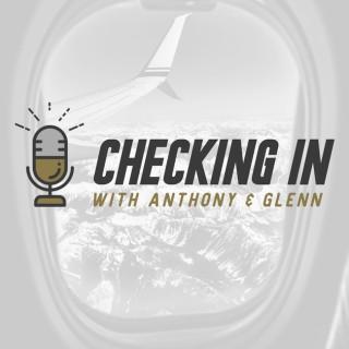 Checking In with Anthony & Glenn