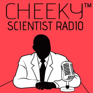 Cheeky Scientist Radio