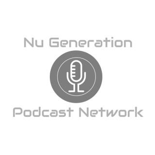Nu Generation Podcast Network