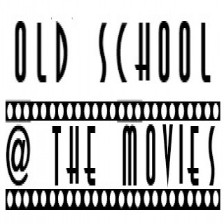 Old School @ The Movies